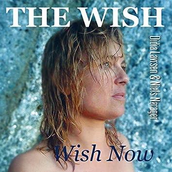 Wish Now