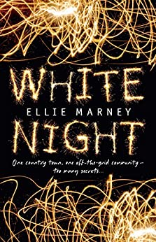White Night by [Ellie Marney]