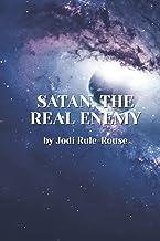 Satan: The Real Enemy