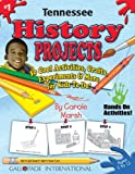 Tennessee History Projects - 30 Cool Activities, Crafts, Experiments and More for Kids to Do to Learn About Your State! (1) (Tennessee Experience)