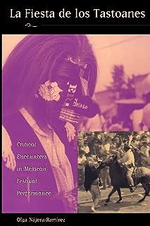 La Fiesta de los Tastoanes: Critical Encounters in Mexican Festival Performance
