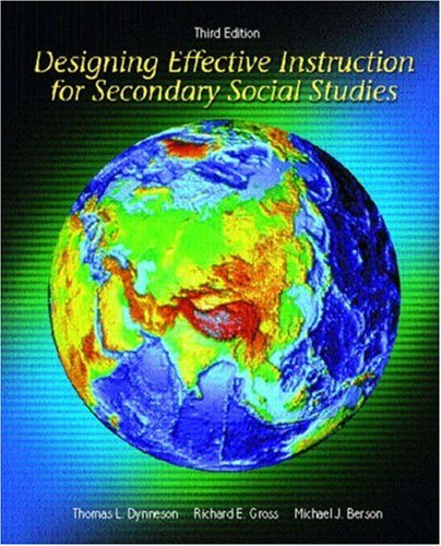 Designing Effective Instruction for Secondary Social Studies (3rd Edition)