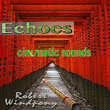 Echoes: Cinematic Sounds