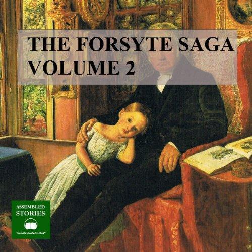 Couverture de The Forsyte Saga, Volume 2