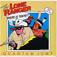 Quantum Jump - The Lone Ranger - The Electric Record Company - INT 126.350