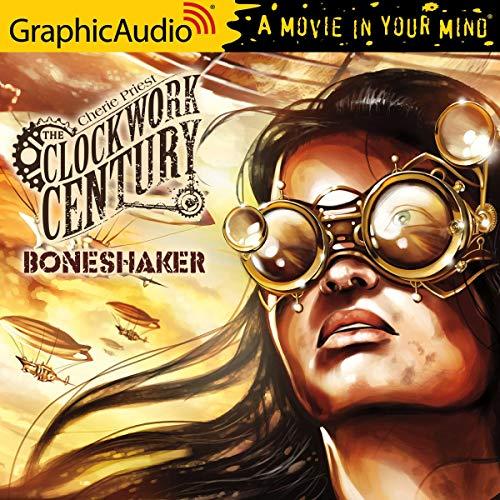 Boneshaker (Dramatized Adaptation) cover art
