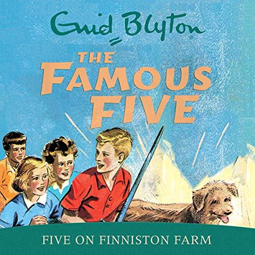 Famous Five: Five on Finniston Farm cover art