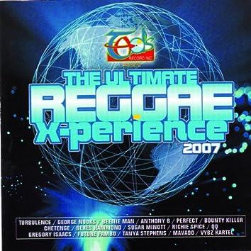 The Ultimate Reggae X-perience 2007