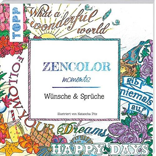 Zencolor moments Wünsche und Sprüche