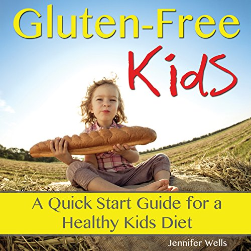 Gluten-Free Kids audiobook cover art