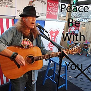 Peace Be with You (Live)