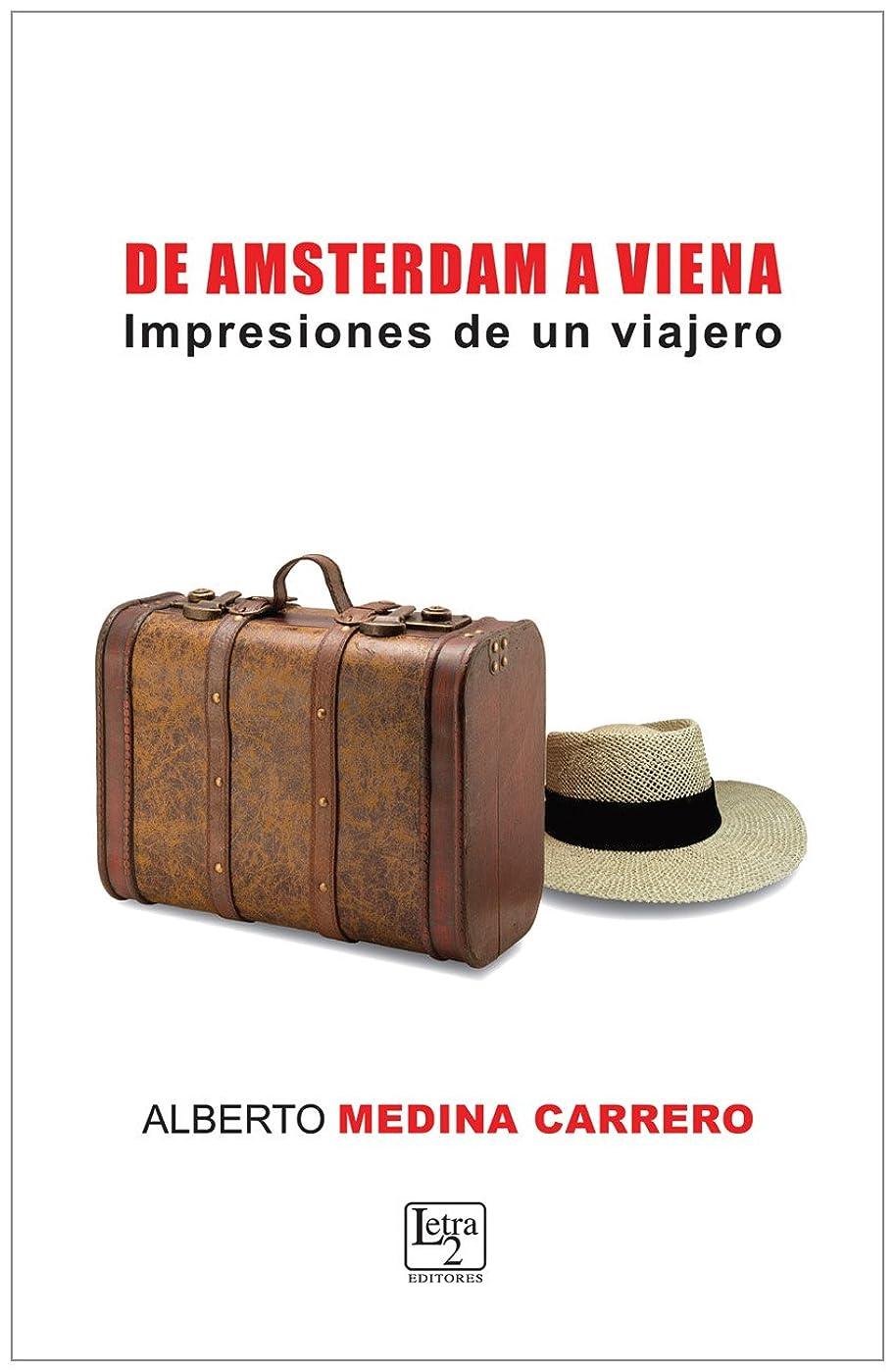 伝導復活する傑作De Amsterdam a Viena (Spanish Edition)