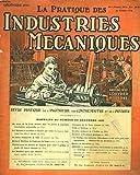 LA PRATIQUE DES INDUSTRIES MECANIQUES. LA REVUE DE L'INGENIEUR, DU CONTREMAÎTRE ET DE L'OUVRIER, DECEMBRE 1923. DU CHOIS DE LA FORCE MOTRICE DANS LES PETITES ET MOYENNES INSTALLATIONS INDUSTRIELLES/ LES MACHINES A MORTAISER A CHAINE/ LE SALON AUTOMOBILE..
