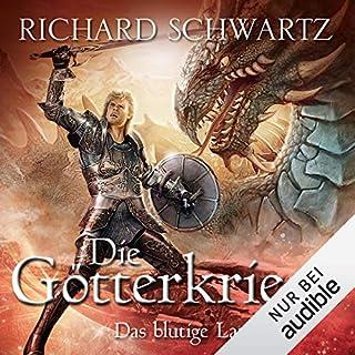 Das blutige Land     Die Götterkriege 3              Autor:                                                                                                                                 Richard Schwartz                               Sprecher:                                                                                                                                 Michael Hansonis                      Spieldauer: 24 Std. und 46 Min.     2.391 Bewertungen     Gesamt 4,8