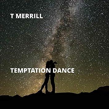 Temptation Dance