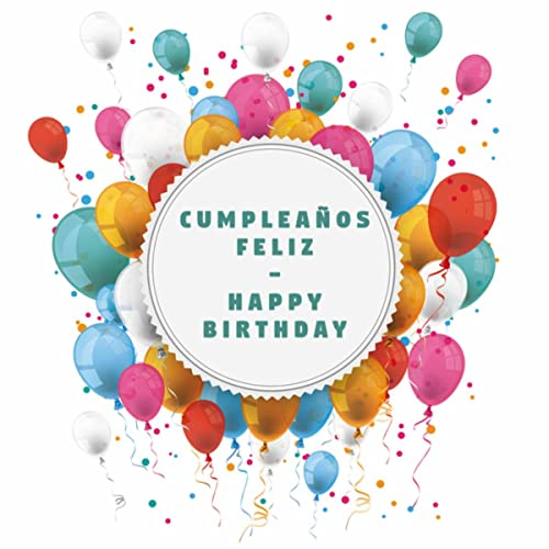 Cumpleaños Feliz - Happy Birthday de Happy Birthday To You ...