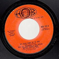 REV. J.C. CRAWFORD & THE BEULAH BAPTIST CHURCH CHOIR 45 RPM My Faith Looks Up to Thee / SAME