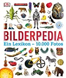 Bilderpedia: Ein Lexikon ? 10.000 Fotos - Various authors