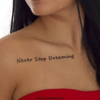 Never Stop Dreaming Tattoo - levensmotto belettering in zwart - tijdelijke huid tattoo
