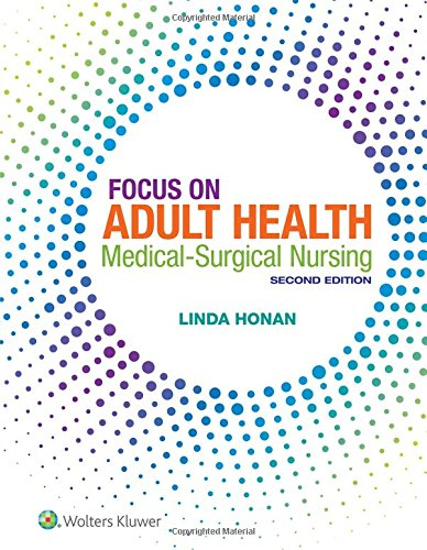 Compare Textbook Prices for Focus on Adult Health: Medical-Surgical Nursing 2 Edition ISBN 9781496349286 by Honan, Linda