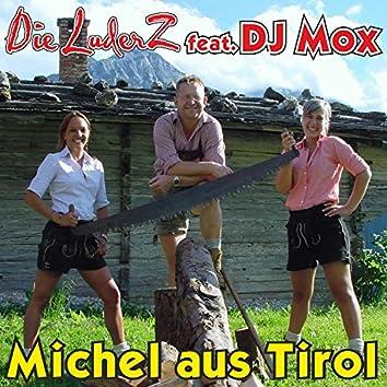 Michel aus Tirol