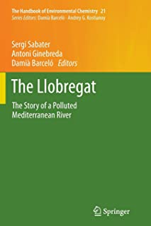 The Llobregat: The Story of a Polluted Mediterranean River