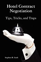 Hotel Contract Negotiation Tips, Tricks, and Traps