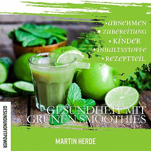 Gesundheit mit grünen Smoothies Titelbild