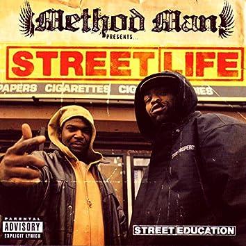Street Education (Method Man Presents Street Life)