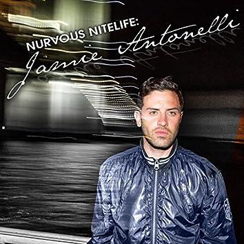 Nurvous Nitelife: Jamie Antonelli