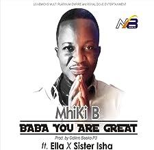 Baba You Are Great (feat. Ella, Sister Isha)