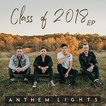 Class of 2018 - EP
