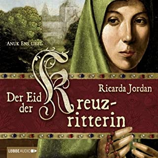 Der Eid der Kreuzritterin                   Autor:                                                                                                                                 Ricarda Jordan                               Sprecher:                                                                                                                                 Anuk Ens                      Spieldauer: 7 Std. und 24 Min.     107 Bewertungen     Gesamt 3,8