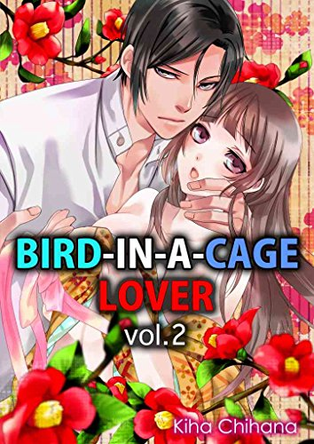 Bird-in-a-cage Lover Vol.2 (TL Manga) (English Edition)