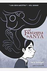 El fantasma de Anya (Spanish Edition) Hardcover