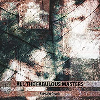 All the Fabulous Masters