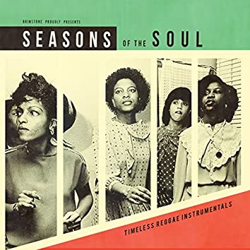 Seasons of the Soul (Timeless Reggae Instrumentals)