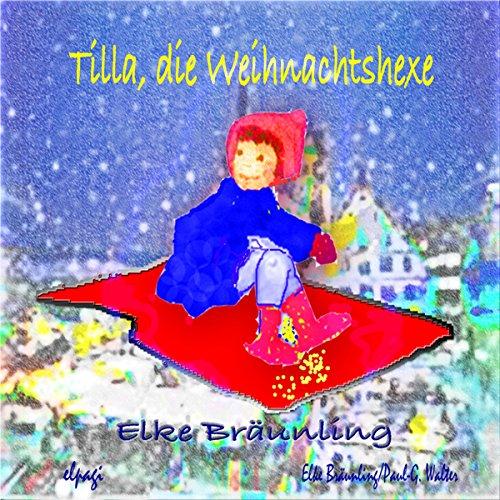 Tilla die Weihnachtshexe Titelbild