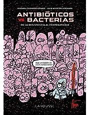 Antibióticos vs. bacterias: De la Resistencia al contraataque