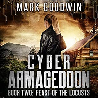 Feast of the Locusts: A Post-Apocalyptic Techno-Thriller (Cyber Armageddon) cover art