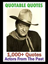 Quotable Quotes: Actors From The Past (English Edition)