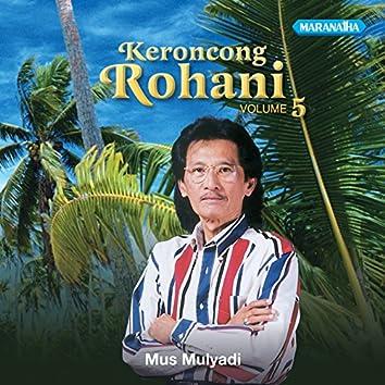 Keroncong Rohani, Vol. 5