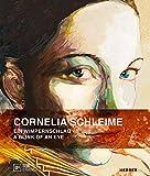 Cornelia Schleime: Ein Wimpernschlag: A Blink of an Eye