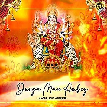 Durga Maa Ambey