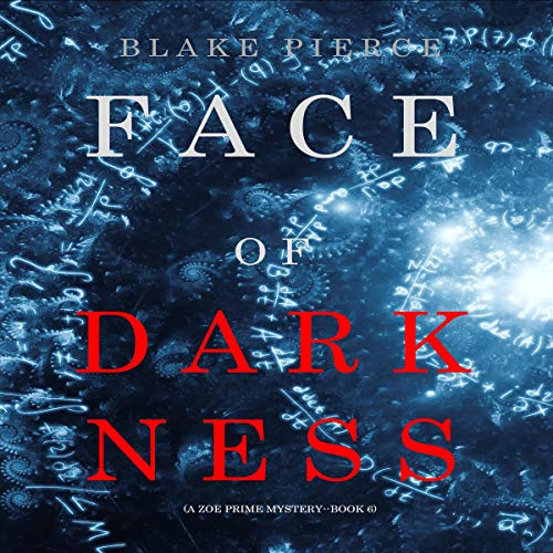 Face of Darkness Audiobook By Blake Pierce cover art