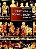 Dictionnaire des Civilisations de l'Orient ancien