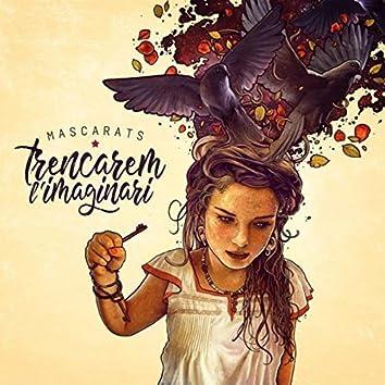 Trencarem l'imaginari