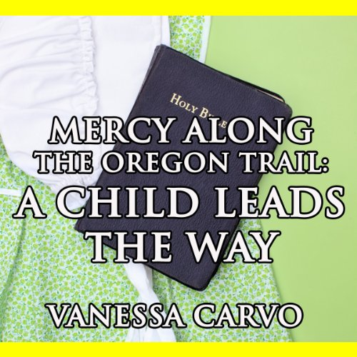 Mercy Found Along the Oregon Trail Titelbild
