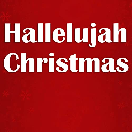 Hallelujah Christmas.Hallelujah Christmas By Fox Music Party Crew On Amazon