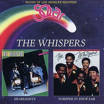 Headlights / Whisper In Your Ear
